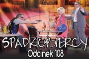 Spadkobiercy odc.108